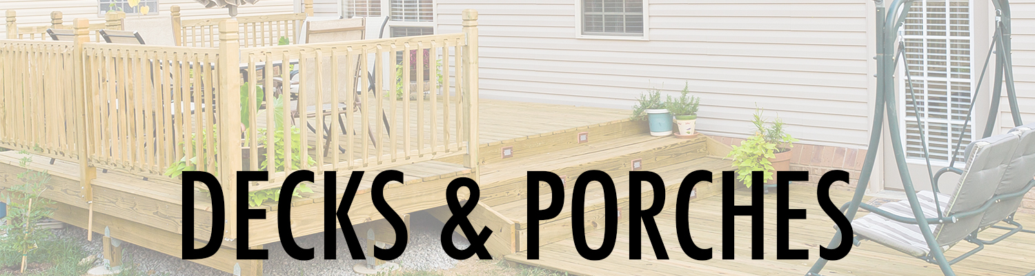 decks, porches,